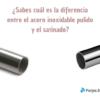 diferencias entre acero inoxidable pulido y satinado forjas